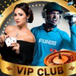 Fun88 VIP Club – Exciting Prizes & Benefits for new members
